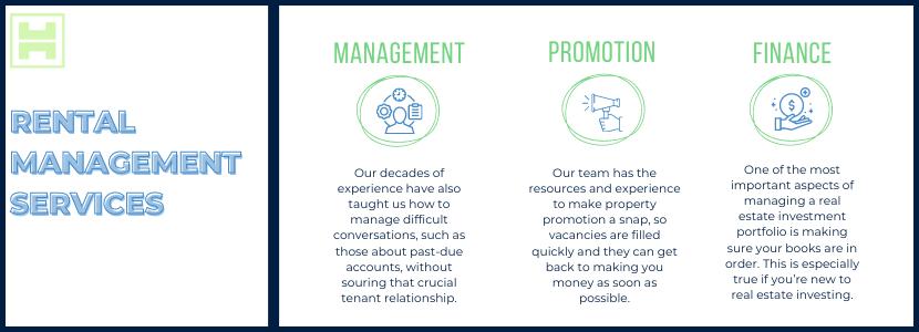 Rental Management Services - Management, promotion, finance.